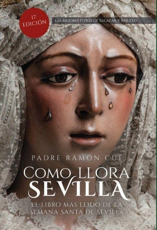 Como Llora Sevilla Padre Cué
